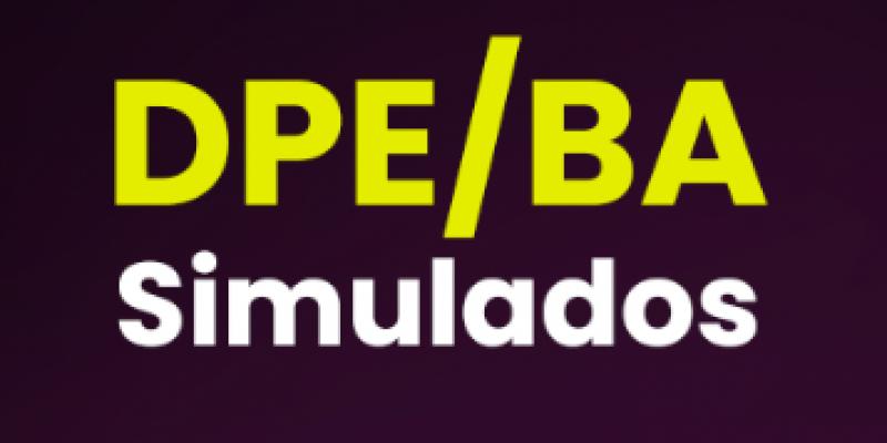 SIMULADOS INÉDITOS - DPE/BA
